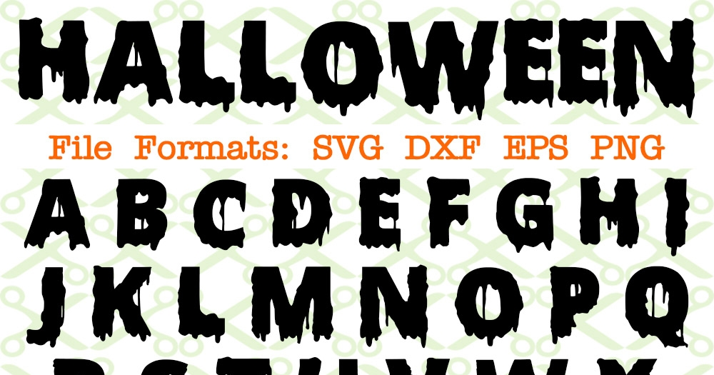 Halloween Svg Fonts  – 244+ SVG File for Silhouette