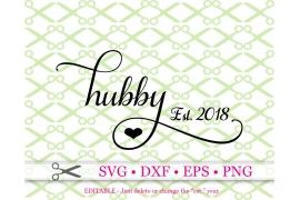 HUBBY SVG, Wedding SVG, Anniversary SVG