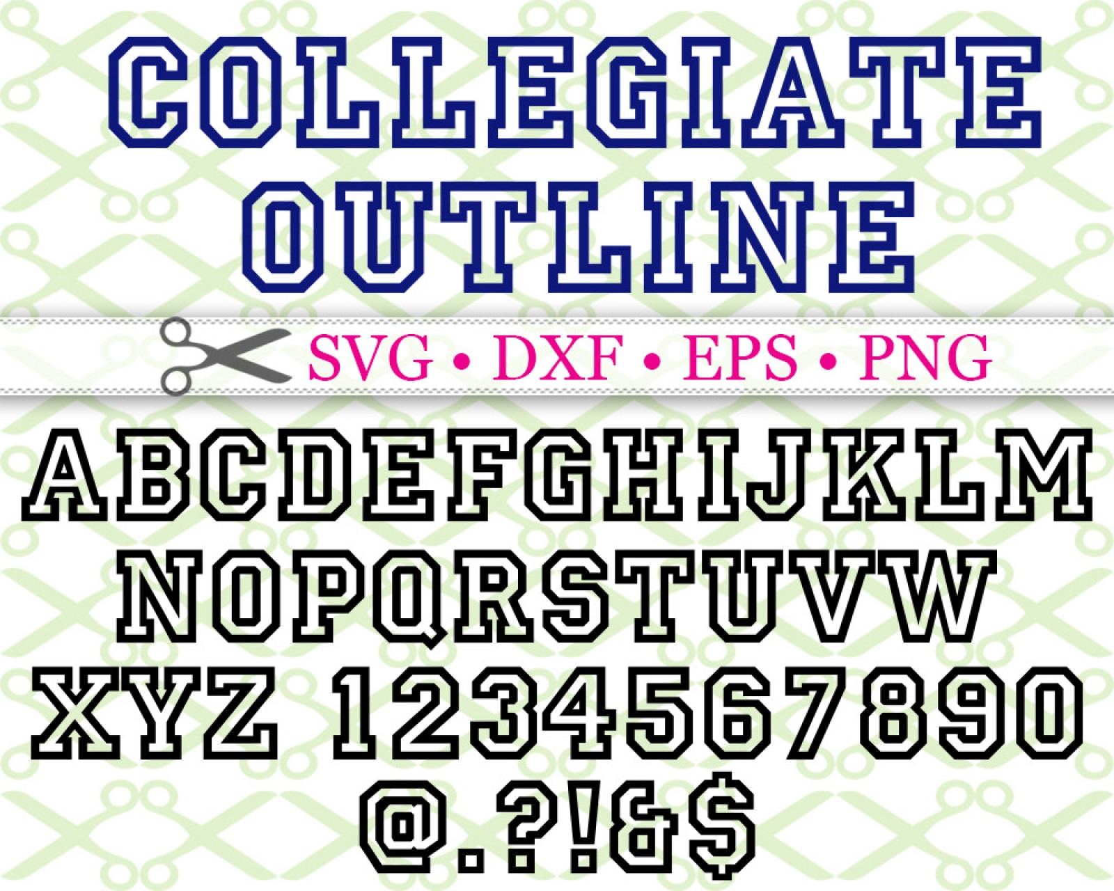 COLLEGIATE OUTLINE FONT SVG FILES