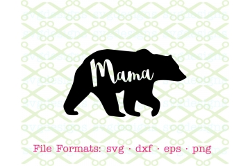 MAMA BEAR SVG FILE