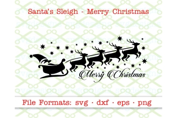 SANTA'S SLEIGH & MERRY CHRISTMAS SVG FILE