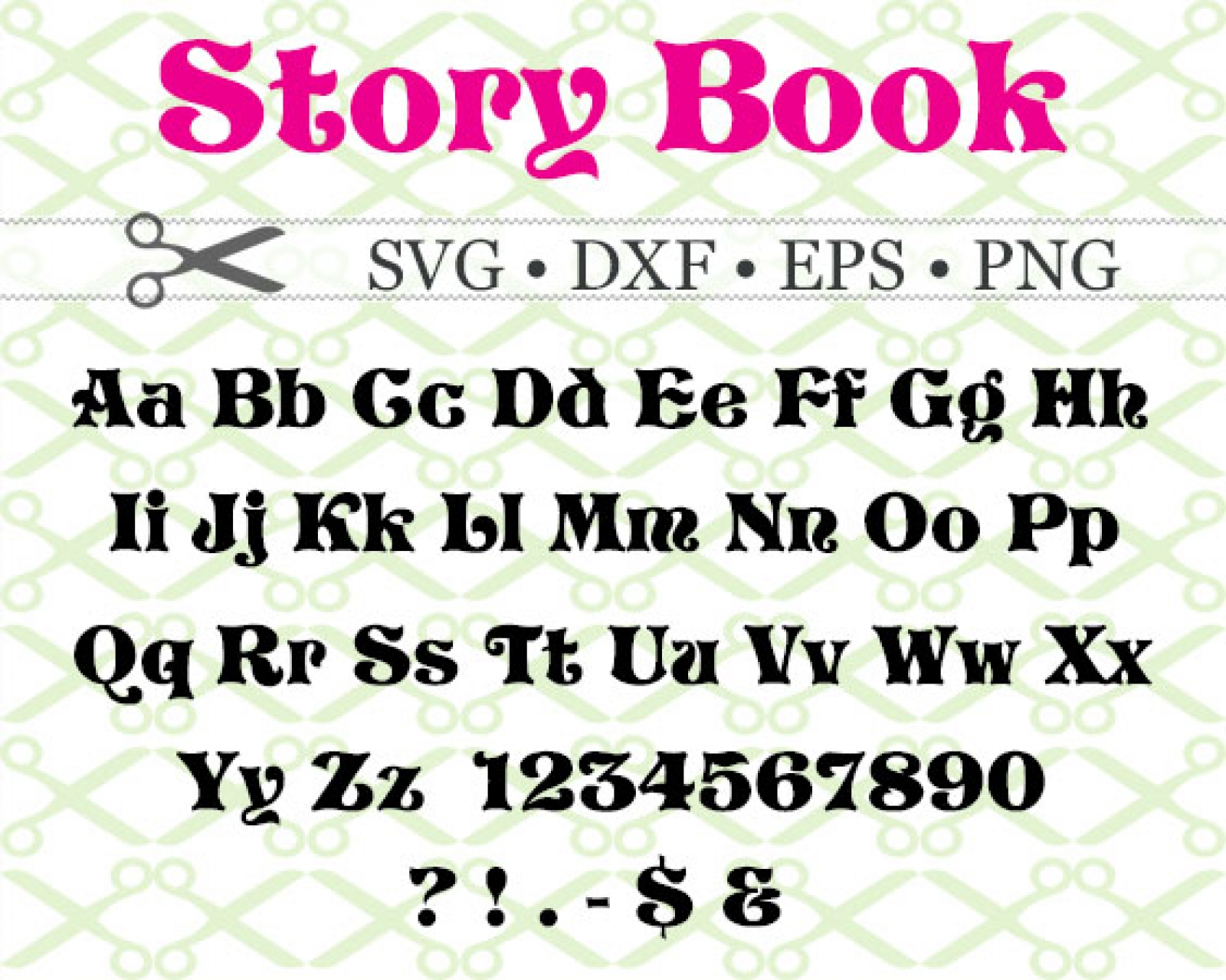 STORYBOOK SVG FONT-Cricut & Silhouette Files SVG DXF EPS